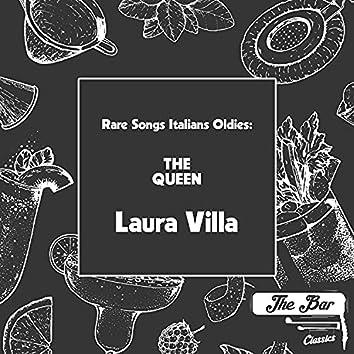 Rare Songs Italians Oldies: The Queen Laura Villa