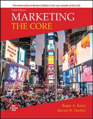 Compare Textbook Prices for Marketing: The Core  International Edition Textbook only 9TH Edition Edition ISBN 9781264832903 by Roger A. Kerin, Steven W. Hartley