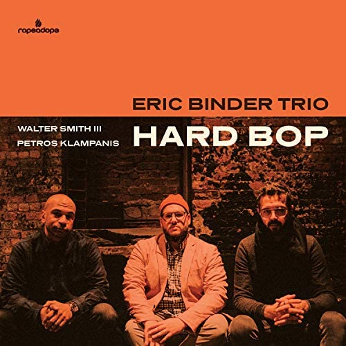 Eric Binder Trio feat. Walter Smith III & Petros Klampanis