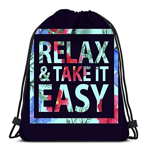 Wadestar Kordelzug Taschen Rucksack Inspirierende Zitat Elax und nehmen Sie es einfach für Shirt Card Print Bunte Slogan Reiserucksäcke Tote School Rucksack 36 x 43 cm / 14,2 x 16,9 Zoll