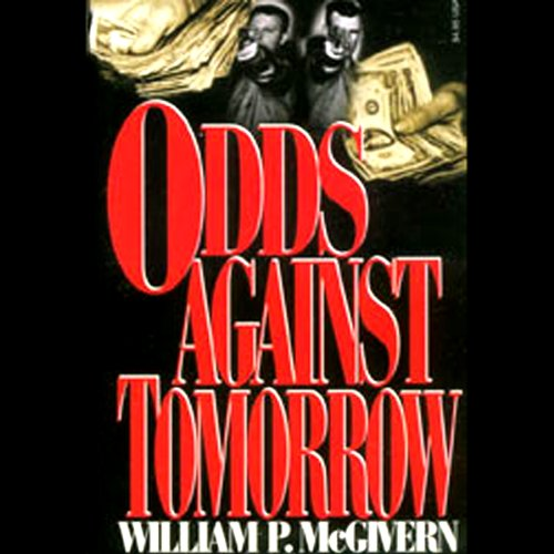 Odds Against Tomorrow  audiobook cover art