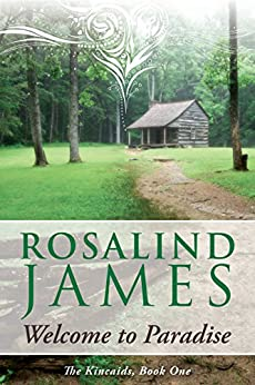 Welcome to Paradise (The Kincaids Book 1) by [Rosalind James]