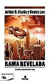 Rama revelada: La aventura final del ciclo de Rama (Ficción)...