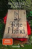 Tote Hand: Kriminalroman (Ein Wallner & Kreuthner Krimi 8)