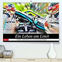 Ein Leben am Limit (Premium, hochwertiger DIN A2 Wandkalender 2022, Kunstdruck in Hochglanz): Vollgas im Monoposto (Monatskalender, 14 Seiten )