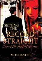 Setting the Record Straight: Case of the Insolent Heiress