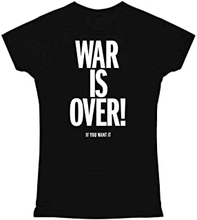 War is Over If You Want It Graphic Tee T Shirt for Women