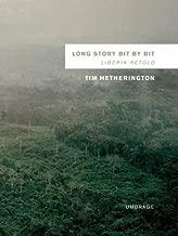 Long Story Bit by Bit: Liberia Retold