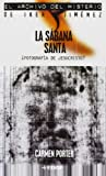 Sabana Santa (Mundo mágico y heterodoxo. El archivo del misterio de Iker Jiménez)