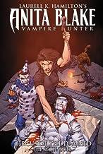 Anita Blake, Vampire Hunter: Circus of the Damned Book 3: The Scoundrel (Laurell K. Hamilton's Anita Blake Vampire Hunter ...