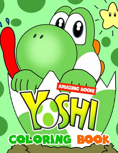 Yoshi Coloring Book: Fun And Helpful Activity For All Kids And Children Featuring Adorable Designs
