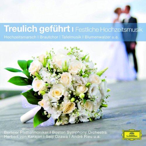 Treulich Geführt - Festliche Hochzeitsmusik (Classical Choice)