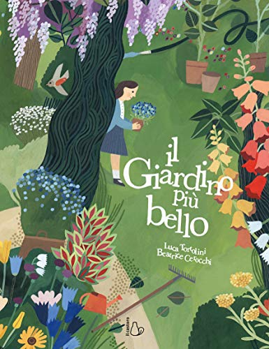 Il giardino più bello. Ediz. a colori (Il Castoro bambini) (Tapa dura)