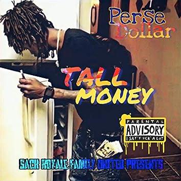 Tall Money