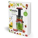 Genius Feelvita | Slow Juicer Rezeptbuch | Entsafter-Rezepte | Obst und Saft pressen | Saftpresse |...