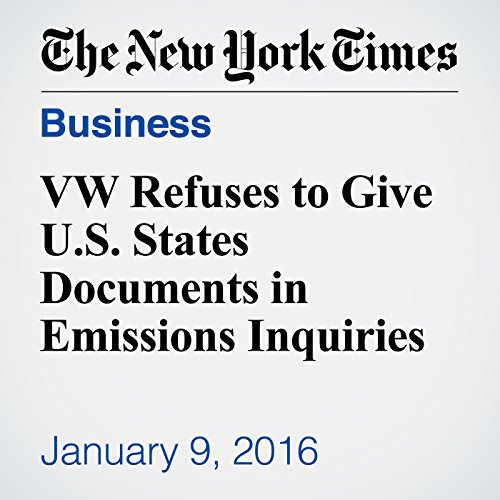 VW Refuses to Give U.S. States Documents in Emissions Inquiries audiobook cover art