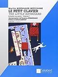 Le petit clavier Volume 1 - Piano