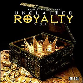 Unclaimed Royalty, Vol. 2