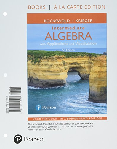 Intermediate Algebra with Applications & Visualization, Books a la Carte Edition Plus MyLab Math -- 24 Month Access Card