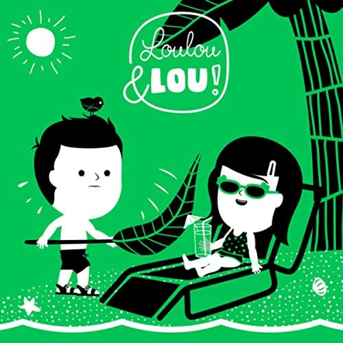 Nursery Rhymes Loulou and Lou