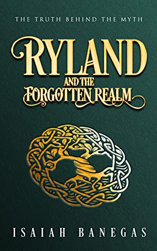 Ryland and the Forgotten Realm (English Edition)