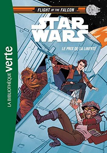 Star Wars : Flight of the Falcon 02 - Le prix de la liberté (Flight of the Falcon (2), Band 2)