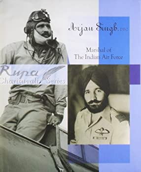 Hardcover Arjan Singh: Marshal of The Indian Air Force Book