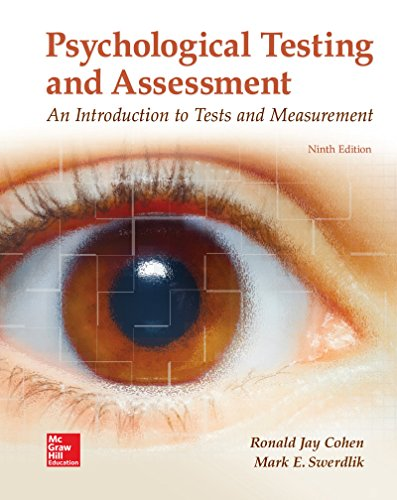 Compare Textbook Prices for Loose Leaf for Psychological Testing and Assessment 9 Edition ISBN 9781260152340 by Cohen, Ronald Jay