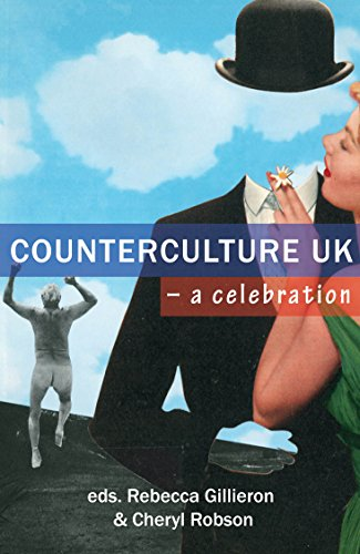 Counterculture UK – a celebration (English Edition)