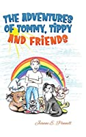The Adventures of Tommy, Tippy and Friends