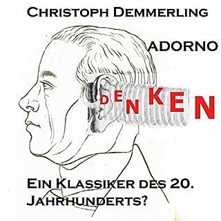 Adorno - ein Klassiker des 20. Jahrhunderts? Titelbild