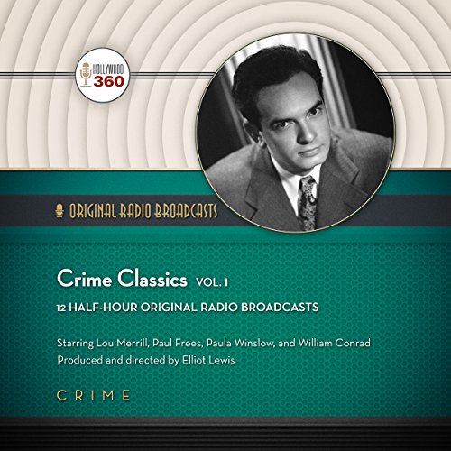 Crime Classics, Vol. 1 audiobook cover art