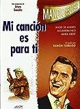 Mi Canción Es Para Ti [DVD]