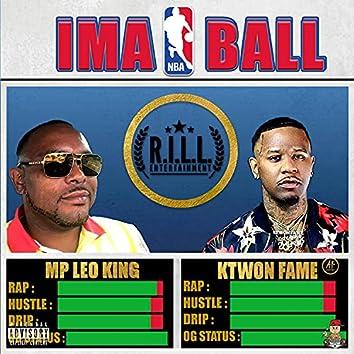 Ima Ball (feat. Ktwon Fame)
