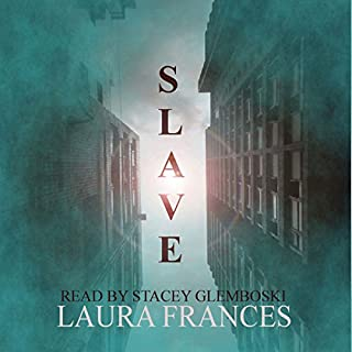 Slave, Book 1                   By:                                                                                                                                 Laura Frances                               Narrated by:                                                                                                                                 Stacey Glemboski                      Length: 7 hrs and 51 mins     78 ratings     Overall 4.3
