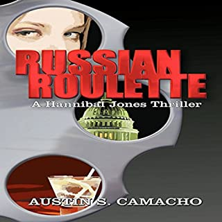 Russian Roulette     Hannibal Jones Mystery Series              By:                                                                                                                                 Austin S. Camacho                               Narrated by:                                                                                                                                 Jason Fella                      Length: 7 hrs and 27 mins     8 ratings     Overall 4.6