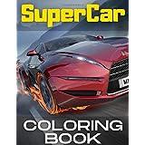 SuperCar Coloring Book: BIG Colouring Books Gift for Boys & Kids Super Sport Cars Corvette Lamborghini Bugatti Porsche Muscle Car Race Auto and More!