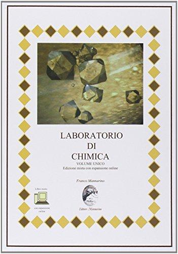 Laboratorio di chimica. Ediz. mista. Per le Scuole superiori. Con espansione online