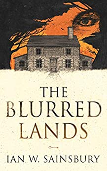 The Blurred Lands by [Ian W. Sainsbury]