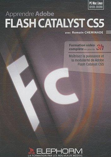 Apprendre Adobe Flash Catalyst CS5 (Romain Cheminade)