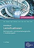Rechtsanwalts- und Notarfachangestellte, Lernsituationen 1. Ausbildungsjahr: Arbeitsbuch - Andreas Behr