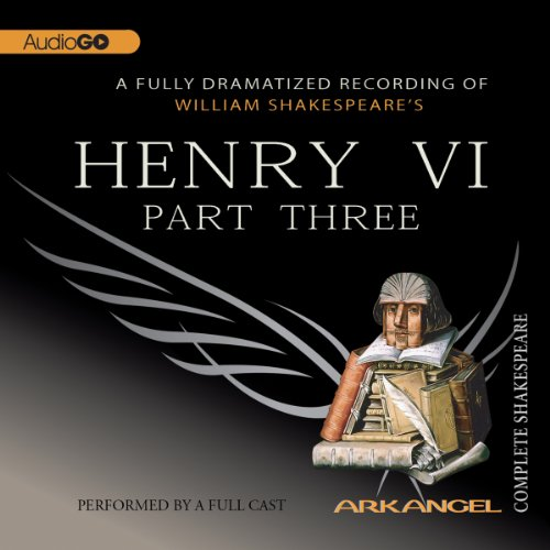 Henry VI, Part 3 audiobook cover art