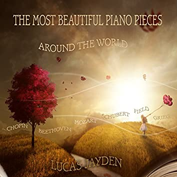 The Most Beautiful Piano Pieces Around the World
