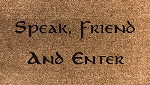 "Stenciled - Felpudo (70 x 40 cm), diseño con texto ""Speak Friend and Enter From Lord Of The Rings"