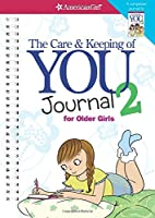 The Care and Keeping of You Journal 2: For Older Girls (American Girl)