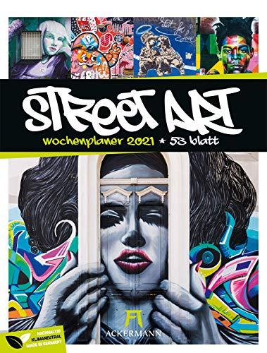 Street Art - Wochenplaner Kalender 2021, Wandkalender / Graffiti-Kalender im Hochformat (25x33 cm) - Wochenkalender mit Rätseln und Sudokus