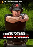 Panteo Productions Make Ready with Bob Vogel Stage Tactics of Practical Shooting DVD