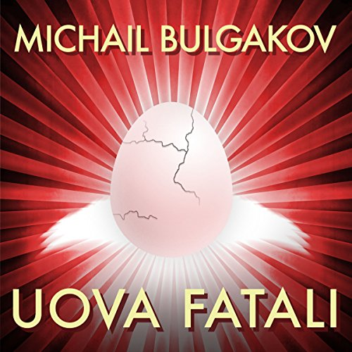 Uova fatali audiobook cover art