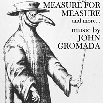 Measure for Measure and More