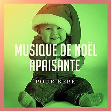 Musique de Noël apaisante pour bébé